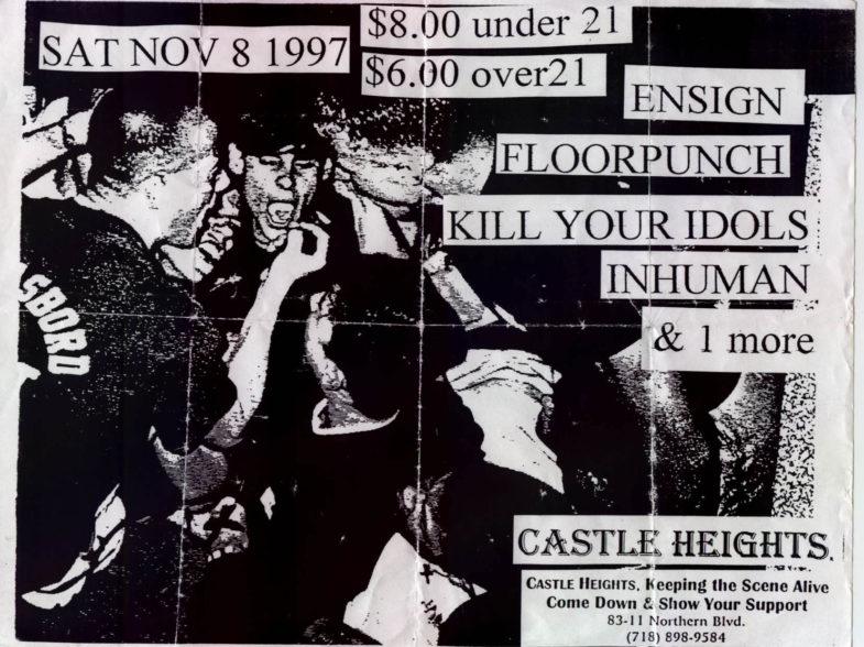 Ensign-Floorpunch-Kill Your Idols-Inhuman @ Castle Heights Brooklyn NY 11-8-97