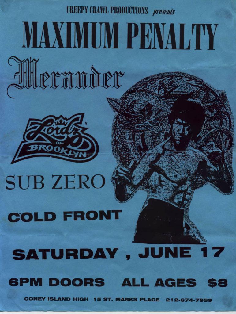 Maximum Penalty-Merauder-Lordz Of Brooklyn-Sub Zero-Cold Front @ Coney Island High New York City NY 6-17-95