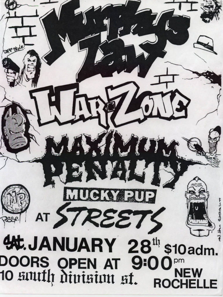 Murphy's Law-War Zone-Mucky Pup-Maximum Penalty @ Streets New Rochelle NY 1-28-89
