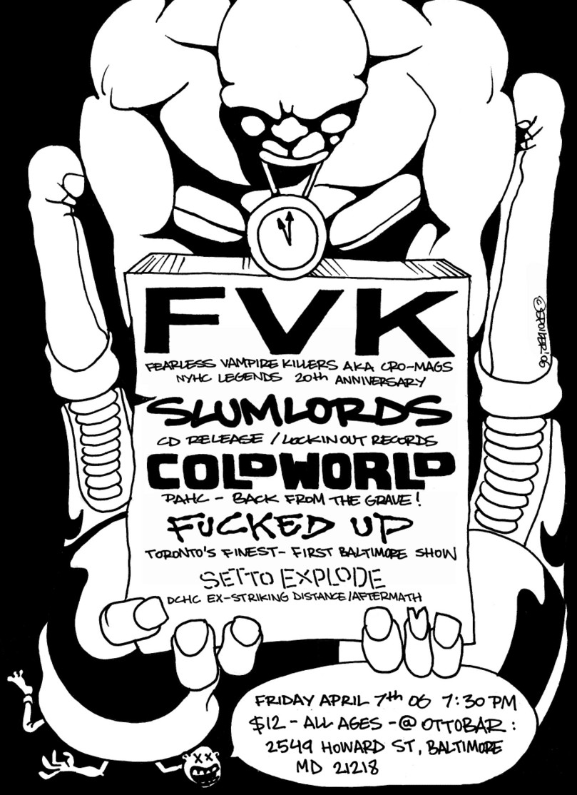 Fearless Vampire Killers-Slumlords-Cold World-Fucked Up-Set To Explode @ Ottobar Baltimore MD 4-7-06