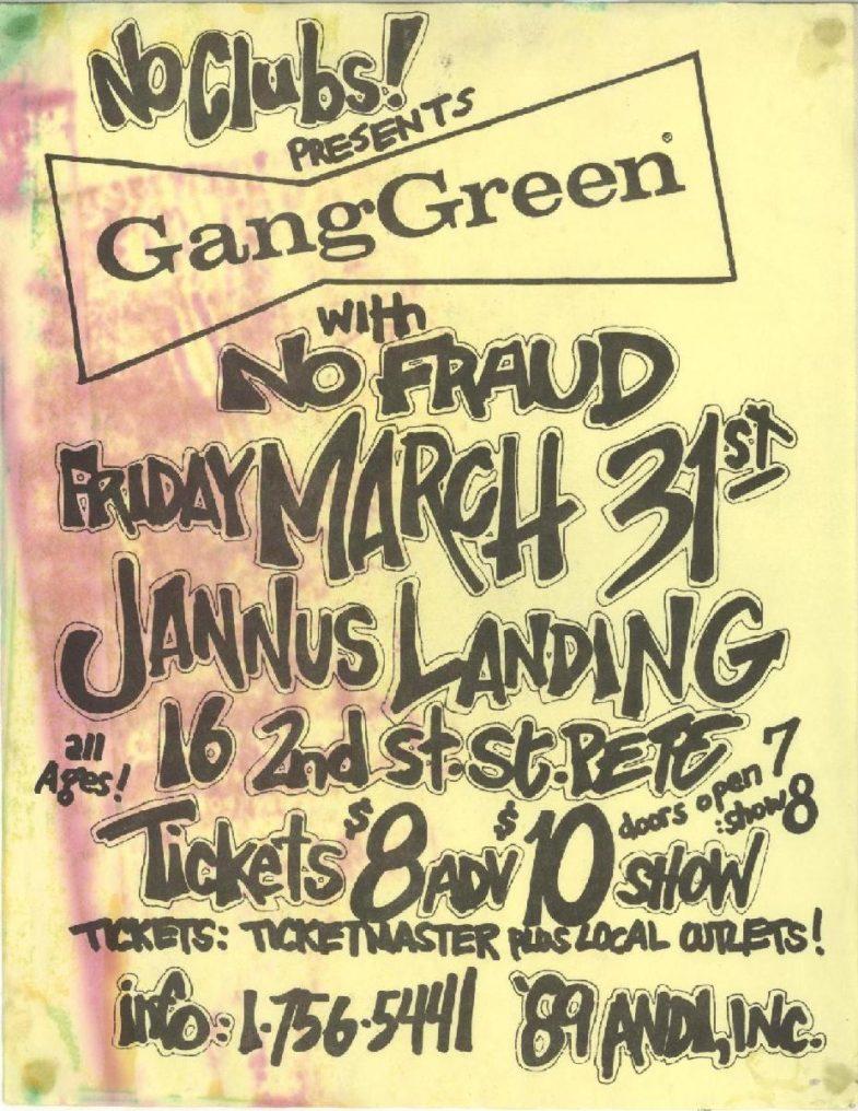 Gang Green-No Fraud @ Jannus Landing St. Petersburg FL 3-31-89