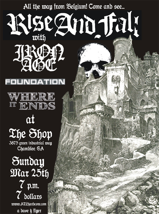 Rise & Fall-Iron Age-Foundation-Where It Ends @ The Shop Chamblee GA 3-25-07
