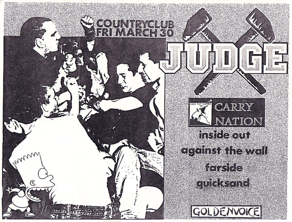 Judge-Carry Nation-Inside Out-Against The Wall-Farside-Quicksand @ Country Club Los Angeles CA 3-30-90