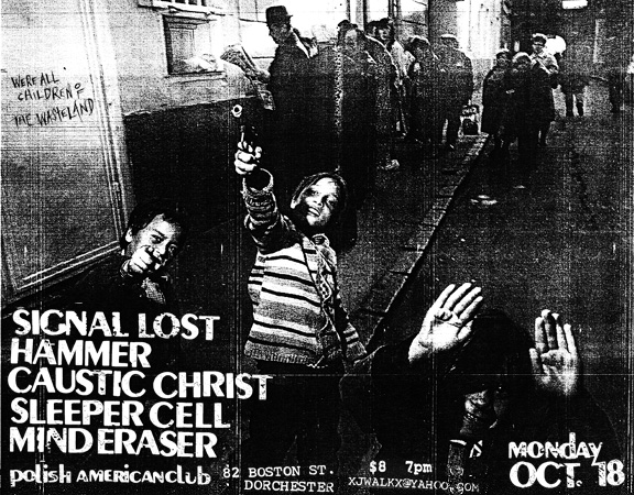 Signal Lost-Hammer-Caustic Christ-Sleeper Cell-Mind Eraser @ Polish American Club Dorchester MA 10-18-04