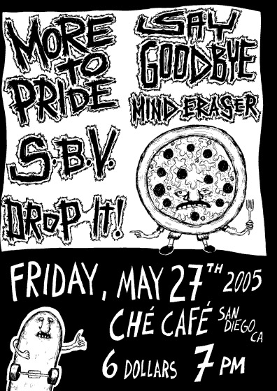 Mind Eraser-Say Goodbye-More To Pride-S.B.V.-Drop It! @ Che Cafe San Diego CA 5-27-05