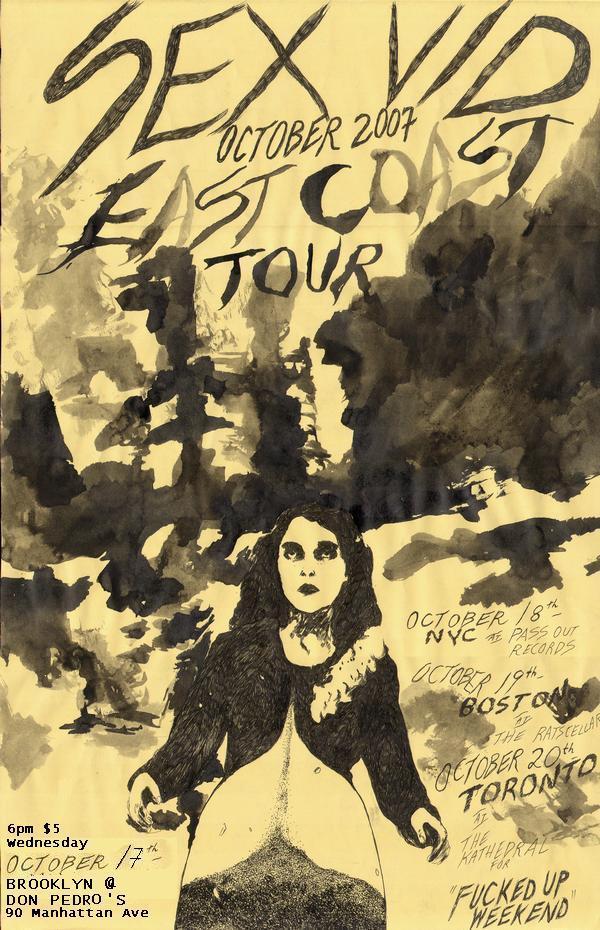 Sex Vid 2007 East Coast Tour