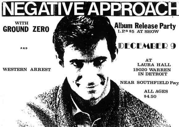 Negative Approach-Ground Zero-Western Arrest @ Laura Hall Detroit MI 12-9-83