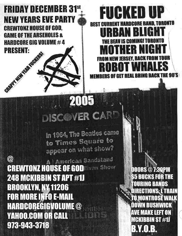 Fucked Up-Urban Blight-Mother Night-Robot Whales @ Crewtonz House Of God Brooklyn NY 12-31-04