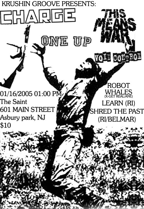 Charge-One Up-Void Control-This Means War-Robot Whales-Learn-Shred The Past @ The Saint Asbury Park NJ 1-16-05