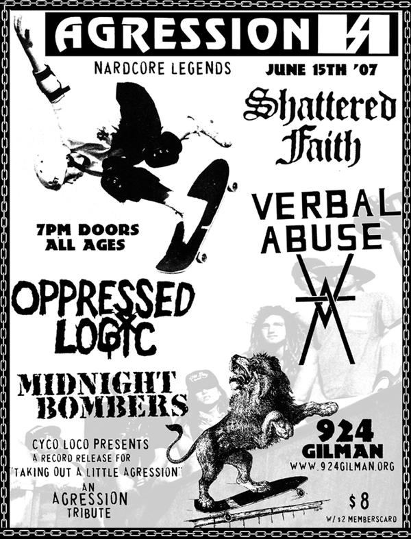 Agression-Shattered Fiaht-Verbal Abuse-Opressed Logic-Midnight Bombers @ Gilman St. Berkeley CA 6-15-07