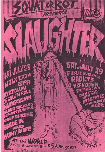 Slaughter + Many More @ The World New York City NY 7-28-89 + 7-29-89