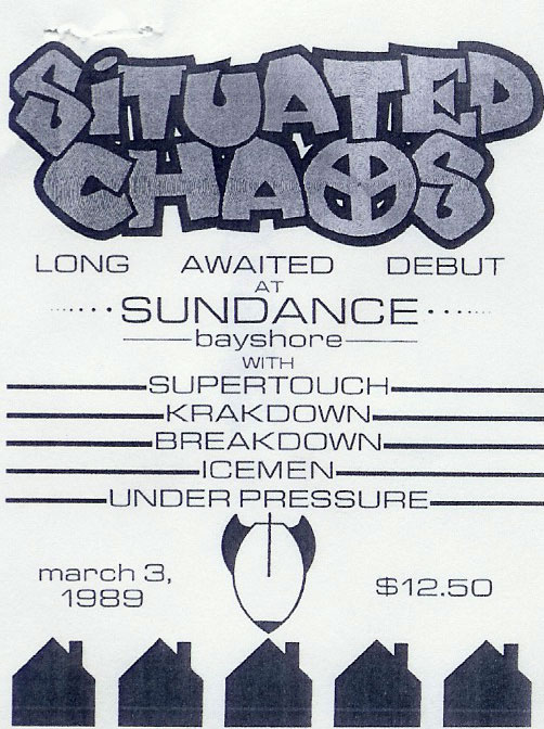 Situated Chaos-Supertouch-Breakdown-Krakdown-The Icemen-Under Pressure @ Sundance Long Island NY 3-3-89