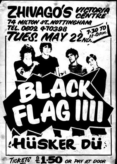 Black Flag-Husker Du @ Zhivago's Nottingham England 5-22-84