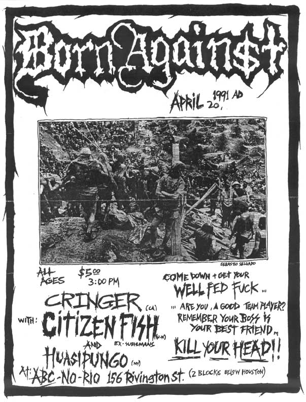 Born Against-Citizen Fish-Cringer-Huasipungo @ ABC No Rio New York City NY 4-20-91