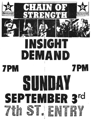 Chain Of Strength-Insight-Demand @ 7th St. Entry Minneapolis MN 9-3-89