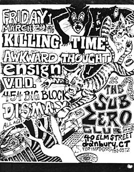 Killing Time-Awkward Thought-Ensign-Vision Of Disorder-454 Big Block-Dismay @ The Sub Zero Danbury CT 3-29-96