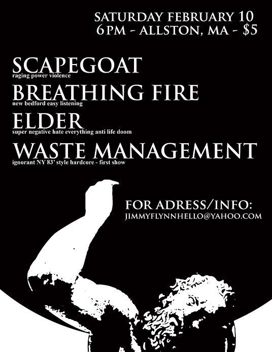 Scapegoat-Breathing Fire-Elder-Waste Management @ Allston MA 2-10-07