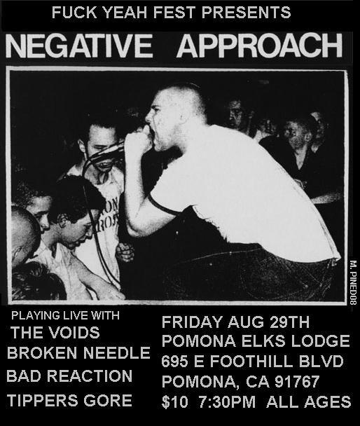 Negative Approach-The Voids-Broken Needles-Bad Reaction-Tipper's Gore @ Pomona Elks Lodge Pomona CA 8-29-08