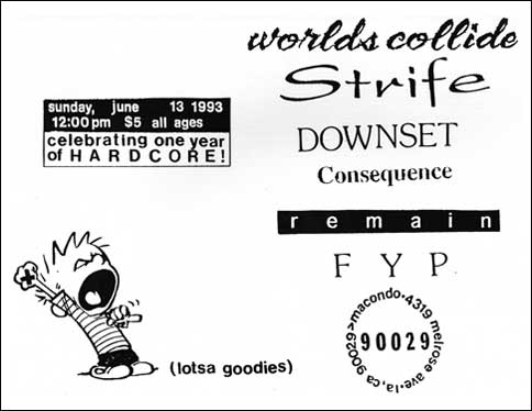 Strife-Downset-Worlds Collide-Consequence-FYP-Remain @ Macondo Los Angeles CA 6-13-93