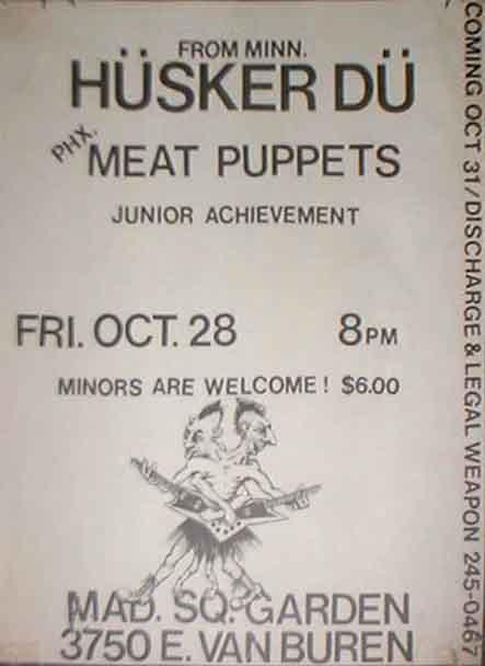 Husker Du-Meat Puppets-Junior Achievement @ Madison Square Garden Phoenix AZ 10-28-83