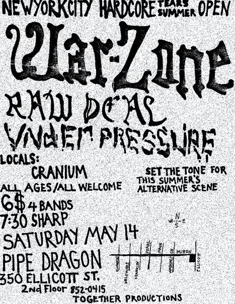 War Zone-Raw Deal-Under Pressure-Cranium @ Pipe Dragon Buffalo NY 5-14-88