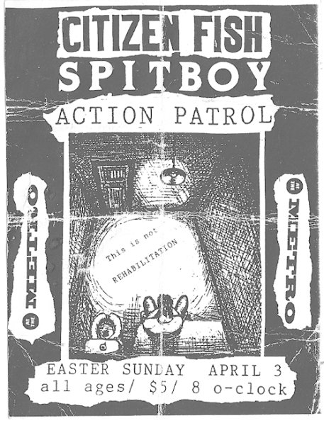 Citizen Fish-Spitboy-Action Patrol @ Metro Chicago IL 4-3-93