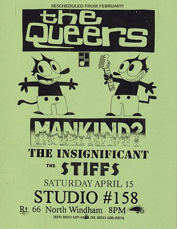 The Queers-Mankind?-The Insignificant-The Stiffs @ Studio #158 North Windham CT 4-15-95