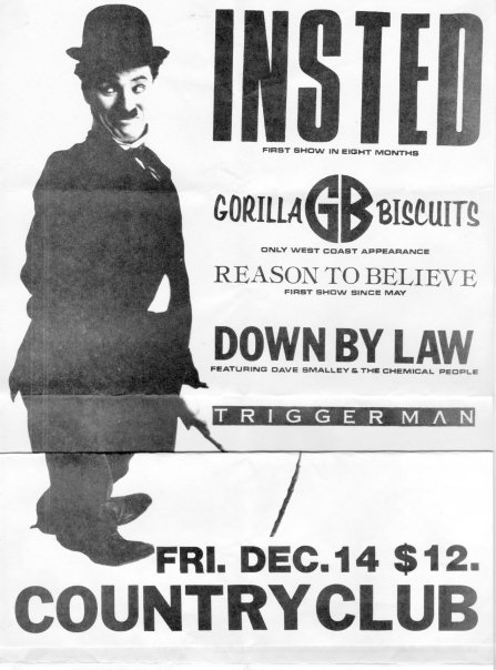 Insted-Gorilla Biscuits-Reason To Believe-Down By Law-Triggerman @ Country Club Reseda CA 12-14-90