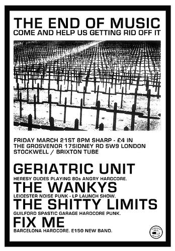 Geriatric Unit-The Wankys-The Shitty Limits-Fix Me @ The Grosvenor London England 3-21-08