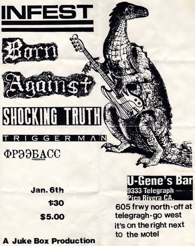 Infest-Born Against-Shocking Truth-Triggerman-Ipecac @ U-Gene's Bar Pico Rivera CA 1-6-90