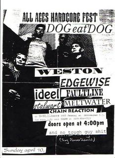 Dog Eat Dog-Weston-Ideel-Edgewise-Faultline-Stalwart-Meltwater-Chain Reaction @ G-Willikers Pennsauken NJ 4-10-94