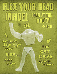 Flex Your Head-Foam At The Mouth-Infidel @ The Cat Cave Decatur GA 1-30-10