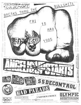 Angelic Upstarts-Wasted Youth-Society System DeControl-Uniform Choice-Mad Parade @ Olympic Auditorium Los Angeles CA 3-15-85