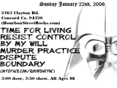 Time For Living-Resist Control-By My Will-Murder Practice-Dispute-Boundary @ Bourbon Street Comedy Club Concord CA 1-22-06