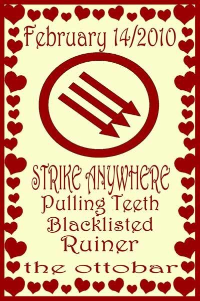 Strike Anywhere-Pulling Teeth-Blacklisted-Ruiner @ The Ottobar Baltimore MD 2-14-10