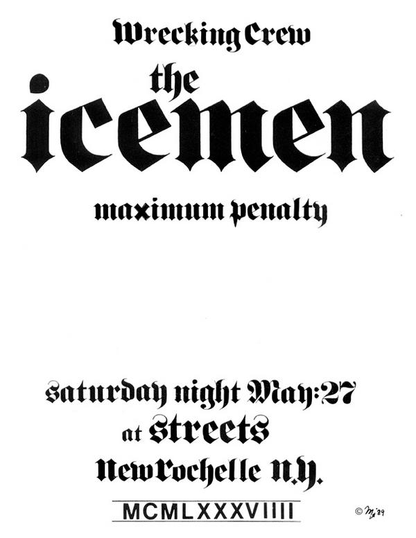Wrecking Crew-The Icemen-Maximum Penalty @ Streets New Rochelle NY 5-27-89