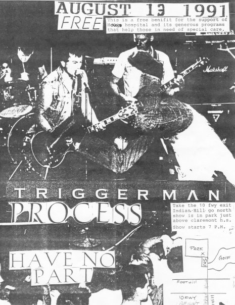 Triggerman-Process-Have No Part @ Claremont HS Claremont CA 8-13-91