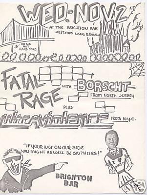 Fatal Rage-Ultra Violence-Borscht @ Brighton Bar West Long Branch NJ 11-2-83