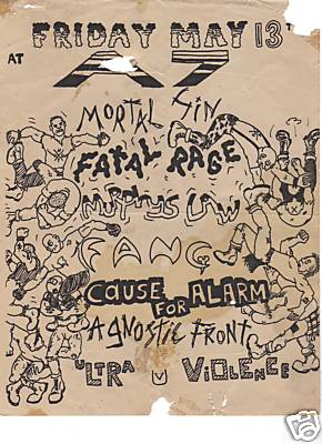Mortal Sin-Fatal Rage-Murphy's Law-Fang-Cause For Alarm-Agnostic Front-Ultra Violence @ A7 New York City NY 5-13-83