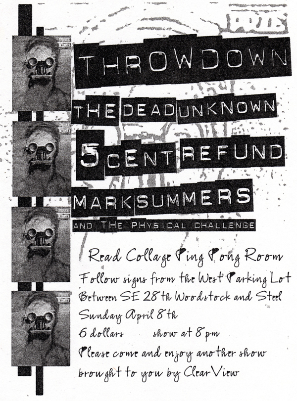 Throwdown-The Dead Unknown-5 Cent Refund @ Reed College Portland OR 4-8-02