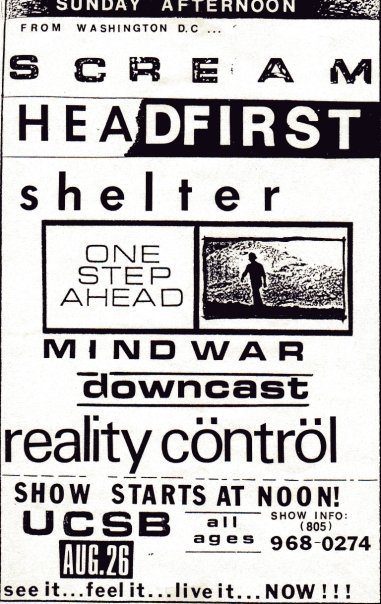 Scream-Head First-Shelter-One Step Ahead-Mind War-Down Cast-Reality Control @ UCSB Santa Barbara CA 8-26-90