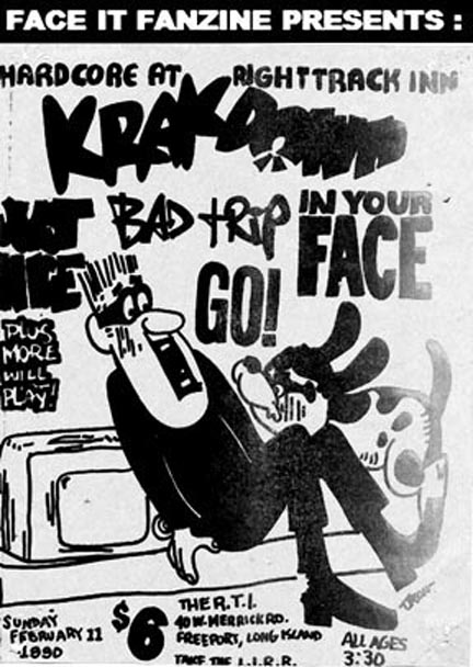 Krakdown-Just Nice-Bad Trip-In Your Face-Go! @ The Right Track Inn Long Island NY 2-11-90