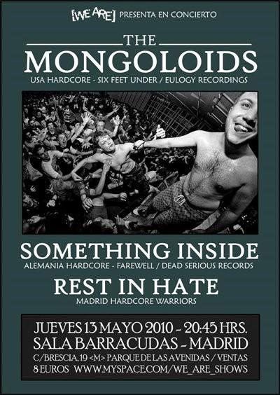 The Mongoloids-Something Inside-Rest In Hate @ Sala Barracudas Madrid Spain 5-13-10