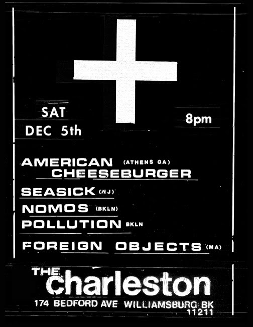 American Cheeseburger-Seasick-Nomos-Pollution-Foreign Objects @ The Charleston  Brooklyn NY 12-5-09