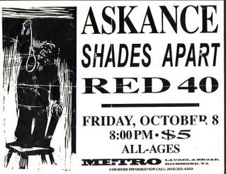 Askance-Shades Apart-Red 40 @ Metro Richmond VA 10-8-93