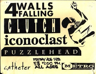 Four Walls Falling-Clutch-Iconoclast-Puzzlehead @ The Metro Richmond VA 8-14-92