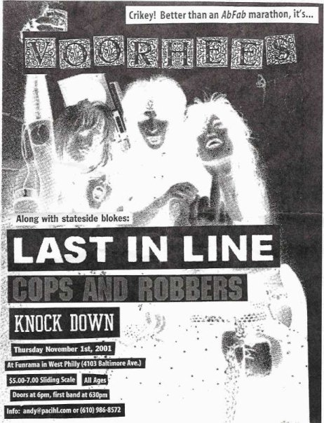 Voorhees-Last In Line-Cops & Robbers-Knockdown @ Funrama Philadelphia PA 11-1-01