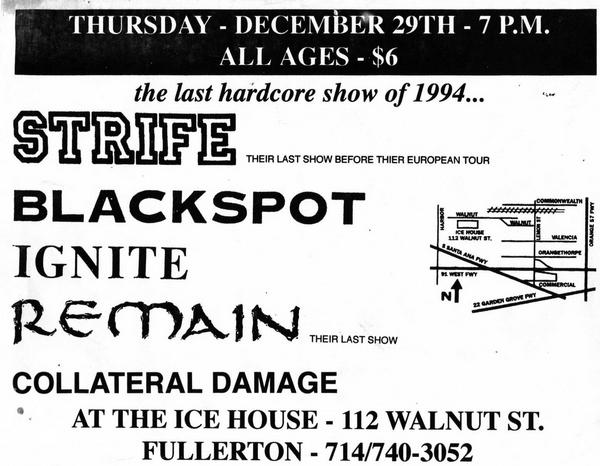 Strife-Blackspot-Ignite-Remain-Collateral Damage @ The Ice House Fullerton CA 12-29-94