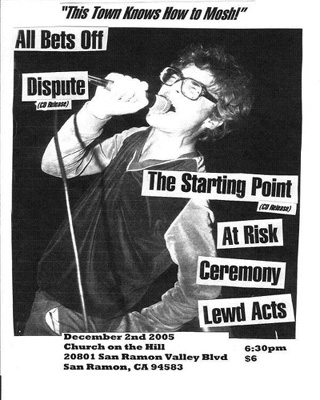 The Starting Point-At Risk-Ceremony-Lewd Acts @ Church on the Hill San Ramon CA 12-2-05