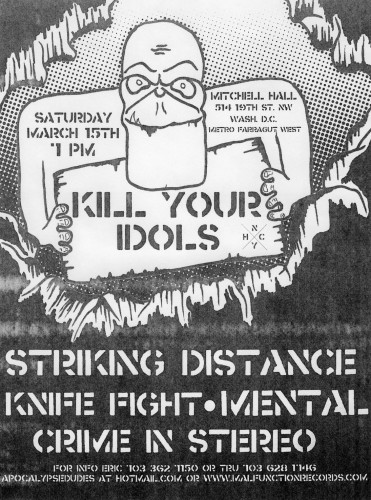 Kill Your Idols-Striking Distance-Mental-Knife Fight-Crime In Stereo @ Mitchell Hall Washington DC 3-15-03